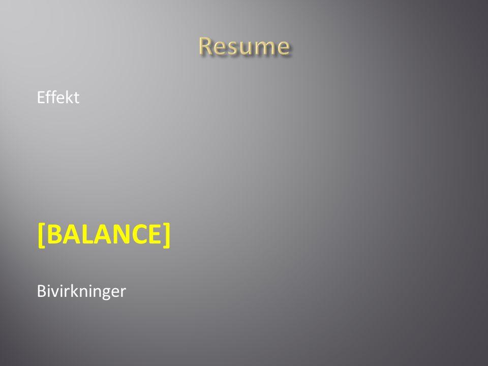 Resume Effekt [BALANCE] Bivirkninger